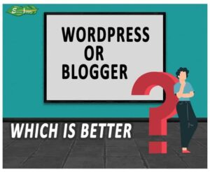 which is better blogspot or wordpress in 2021