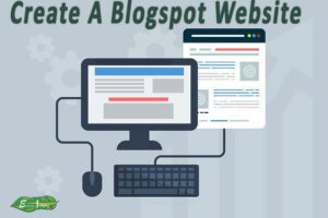 how to create blogspot website in 2021