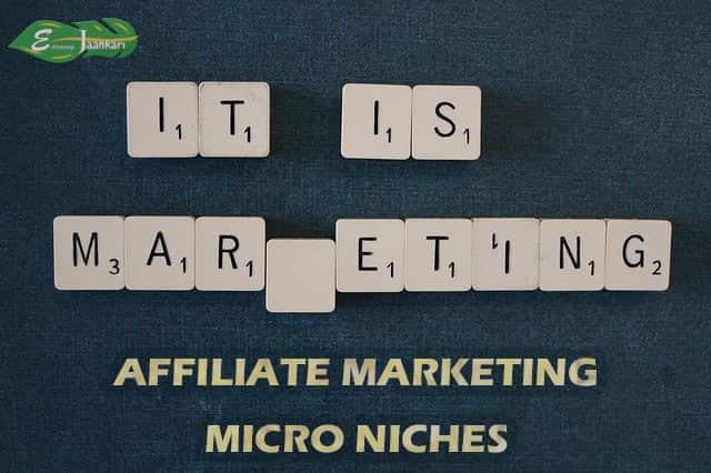 How To Choose Best Micro Niche For Affiliate Marketing In 2021?