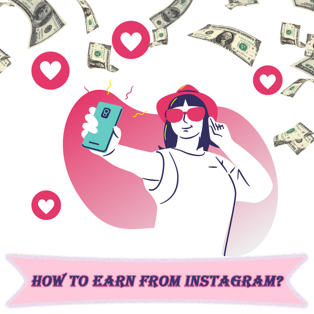 how to earn from instagram